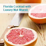 Florida Cocktail with Luxury Nut Muesli